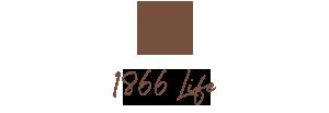 1866 Life